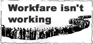 Workfare isn't working